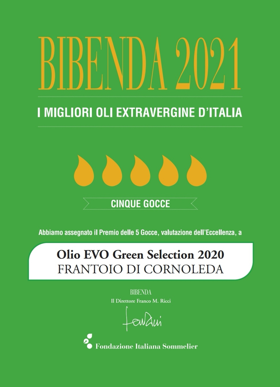 5 GOCCE BIBENDA 2021 PER IL GREEN SELECTION
